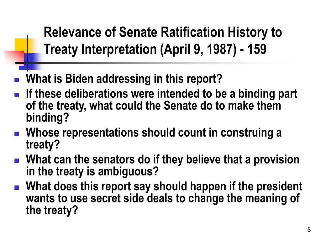 Relevance of Senate Ratification History to Treaty Interpretation (April 9, 1987) - 159