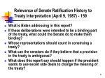 relevance of senate ratification history to treaty interpretation april 9 1987 159