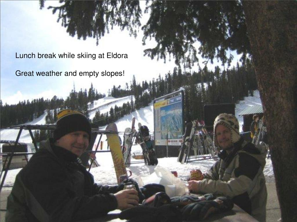 Lunch break while skiing at Eldora