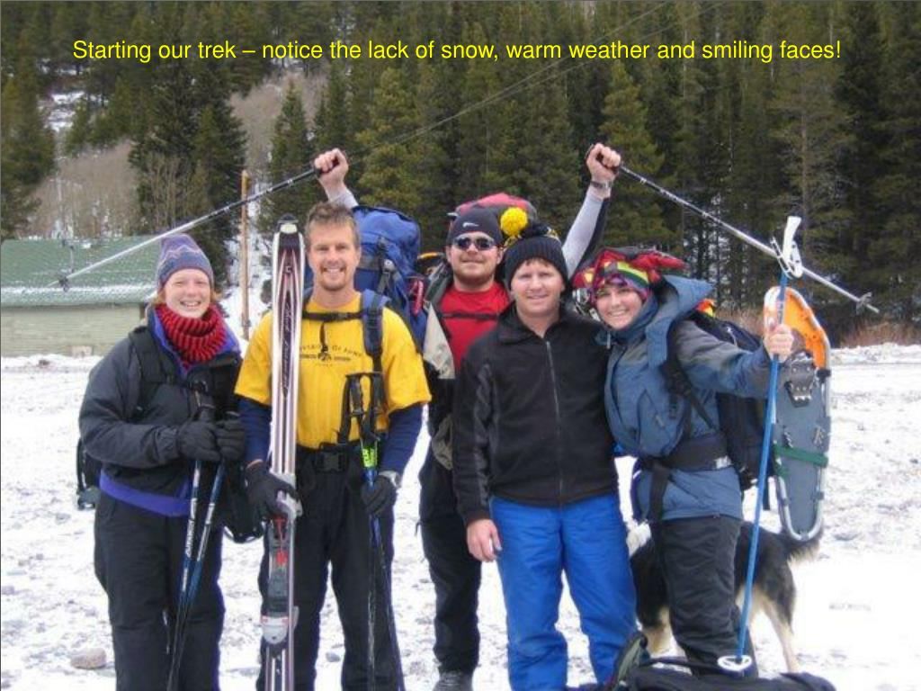 Starting our trek – notice the lack of snow, warm weather and smiling faces!