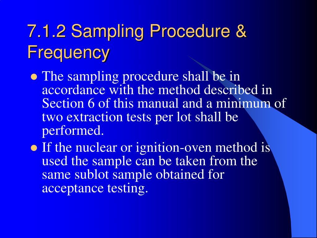 7.1.2 Sampling Procedure & Frequency