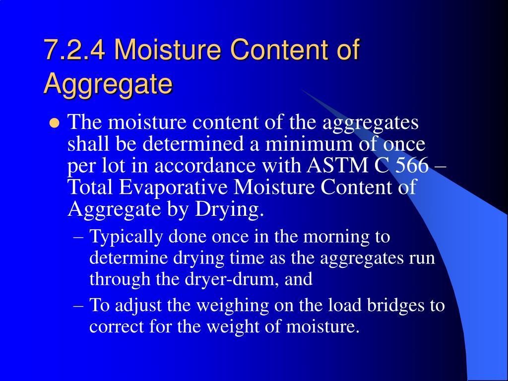 7.2.4 Moisture Content of Aggregate