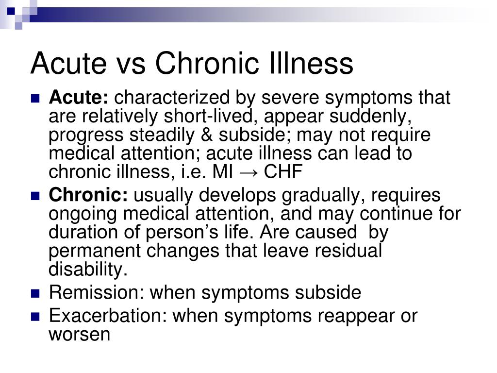 Acute vs Chronic Illness