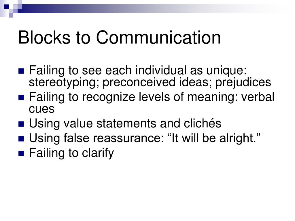 Blocks to Communication
