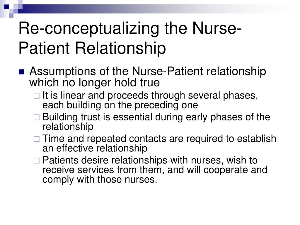 Re-conceptualizing the Nurse-Patient Relationship