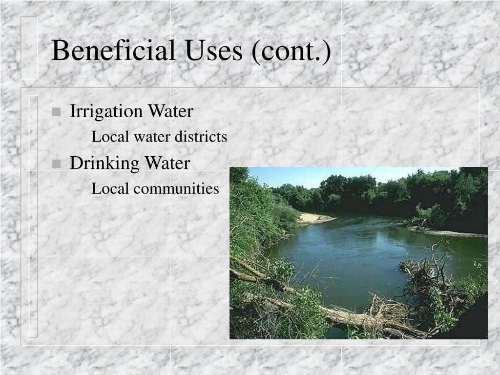 Beneficial Uses (cont.)
