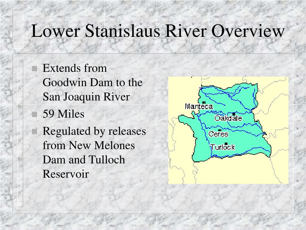 Lower Stanislaus River Overview