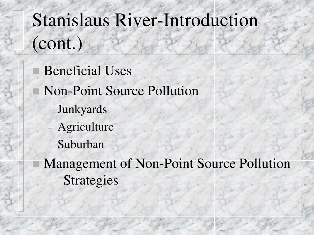 Stanislaus River-Introduction (cont.)