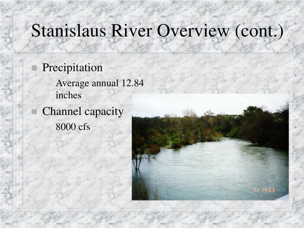 Stanislaus River Overview (cont.)