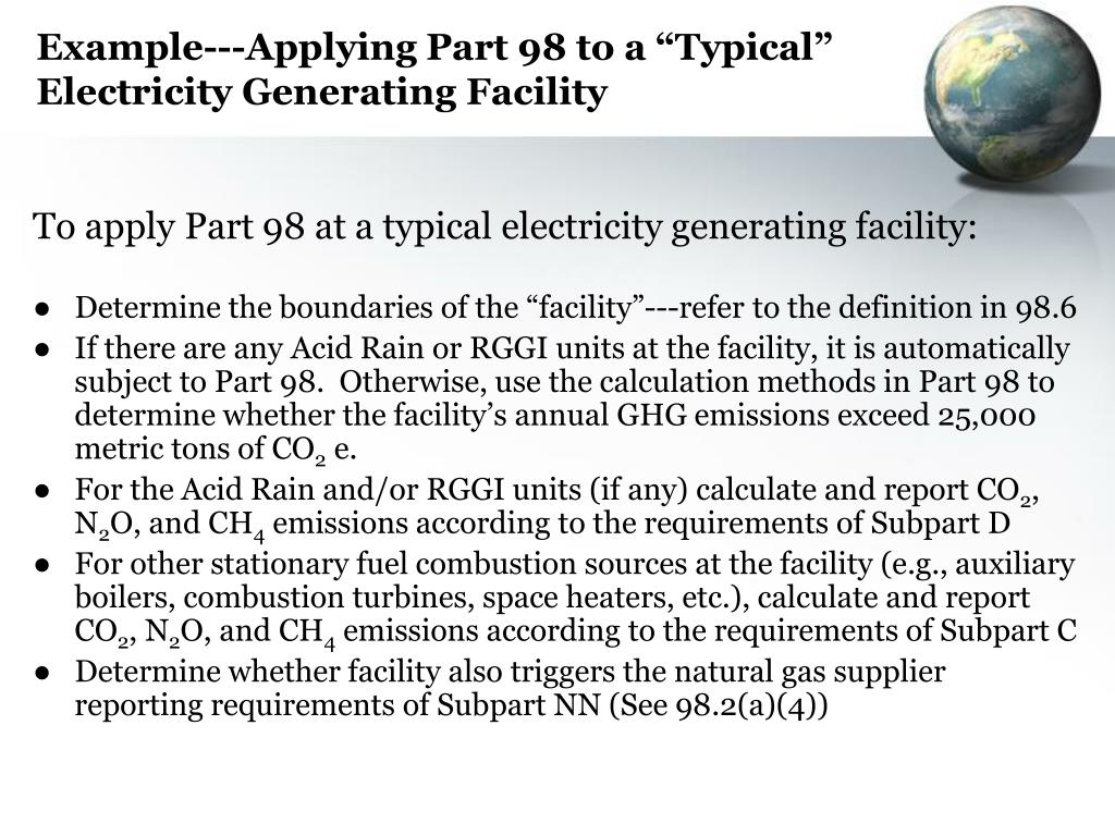 """Example---Applying Part 98 to a """"Typical"""" Electricity Generating Facility"""