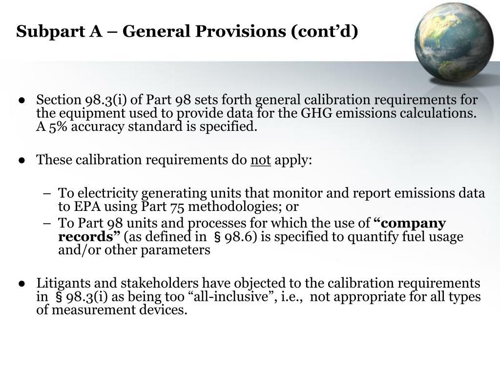 Subpart A – General Provisions (cont'd)