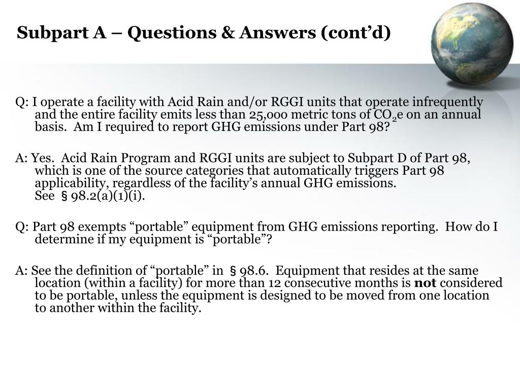 Subpart A – Questions & Answers (cont'd)