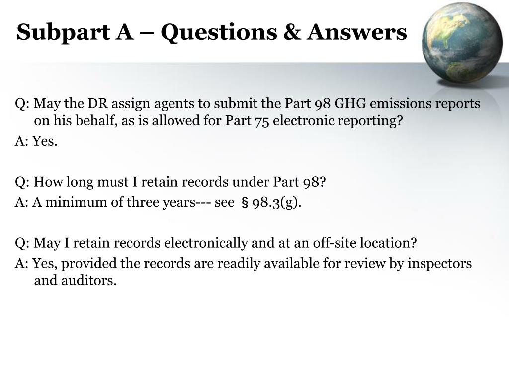 Subpart A – Questions & Answers
