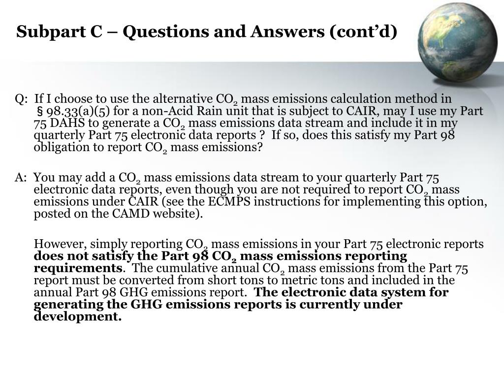 Subpart C – Questions and Answers (cont'd)