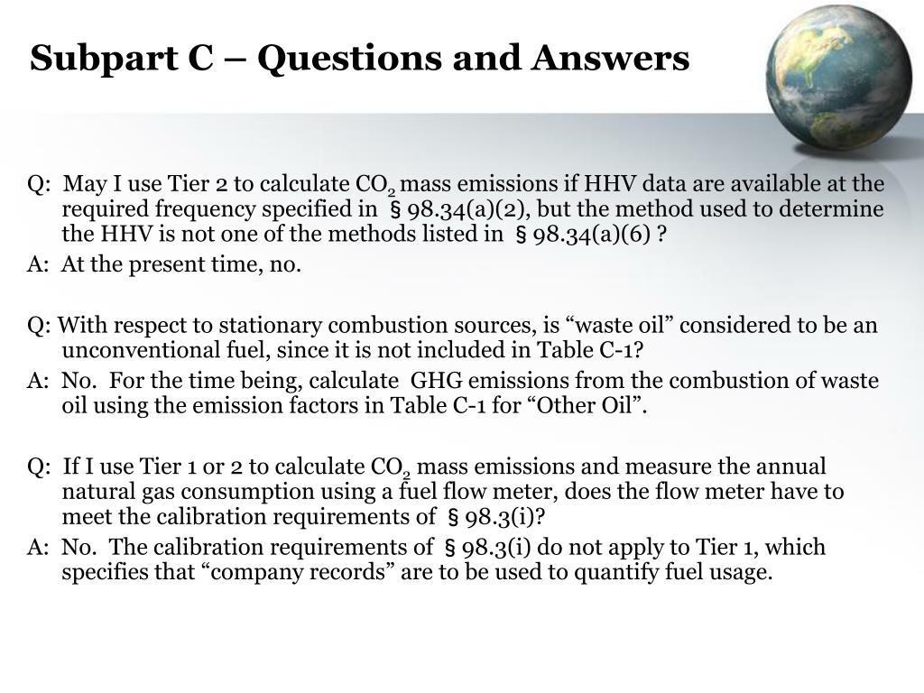 Subpart C – Questions and Answers