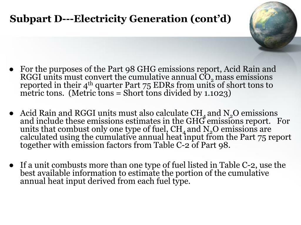 Subpart D---Electricity Generation (cont'd)