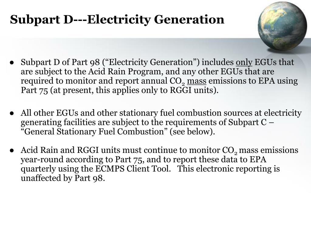 Subpart D---Electricity Generation