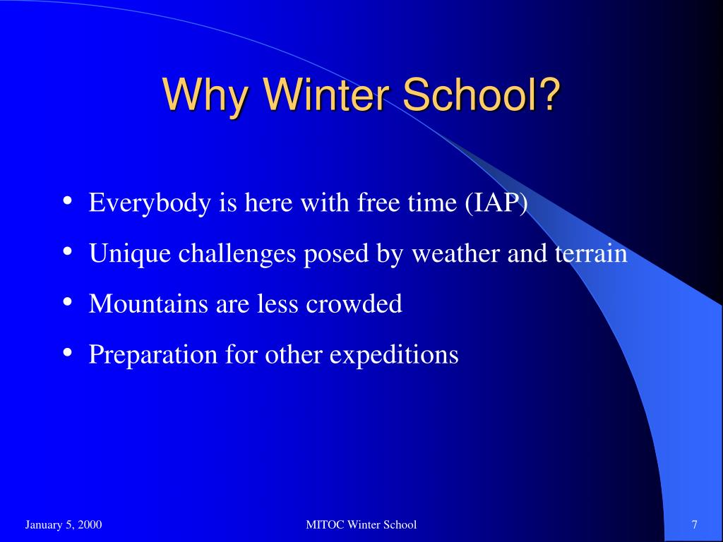 Why Winter School?