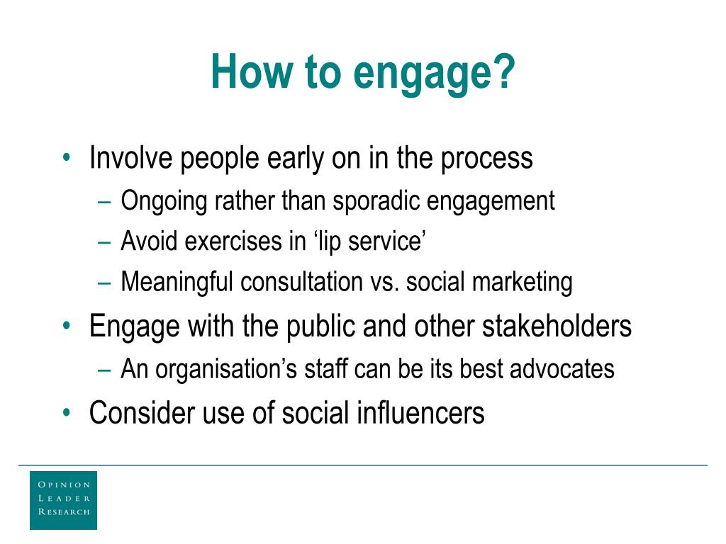 How to engage?