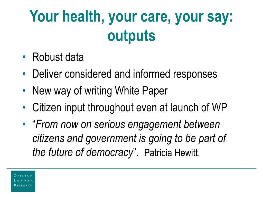 Your health, your care, your say: outputs