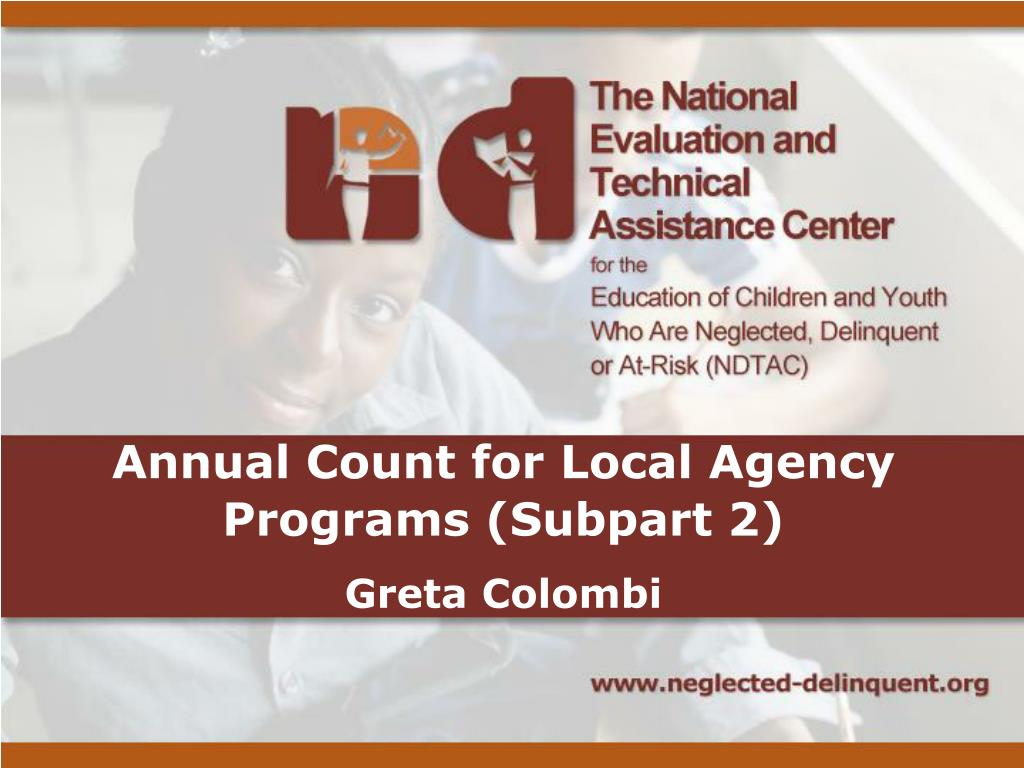 Annual Count for Local Agency Programs (Subpart 2)