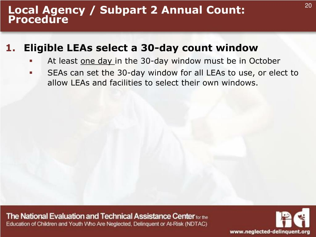 Local Agency / Subpart 2 Annual Count: Procedure