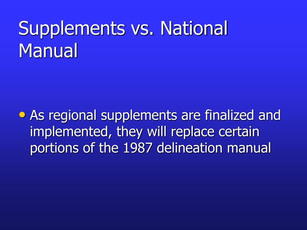 Supplements vs. National Manual