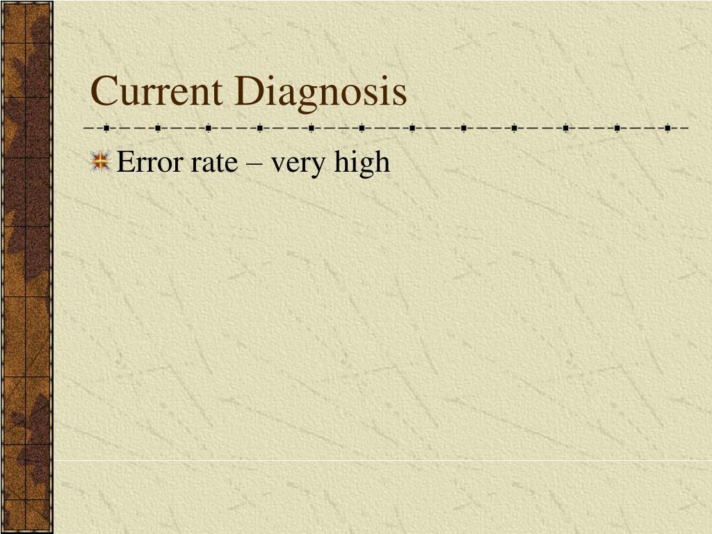 Current Diagnosis