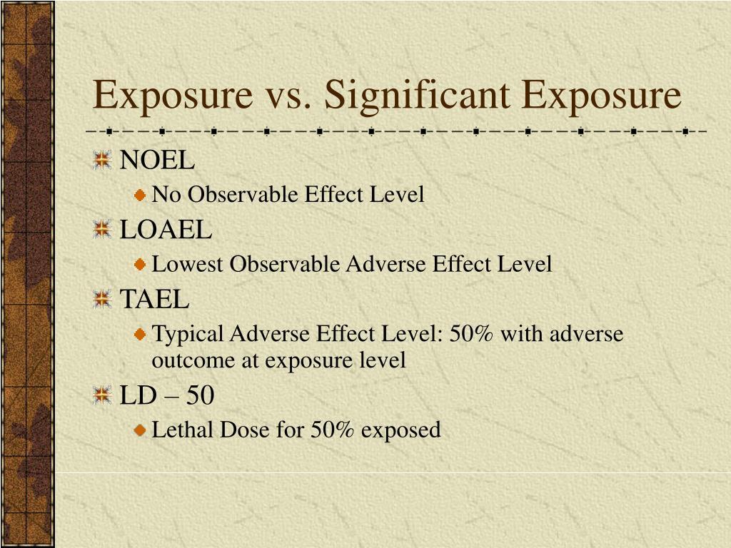 Exposure vs. Significant Exposure