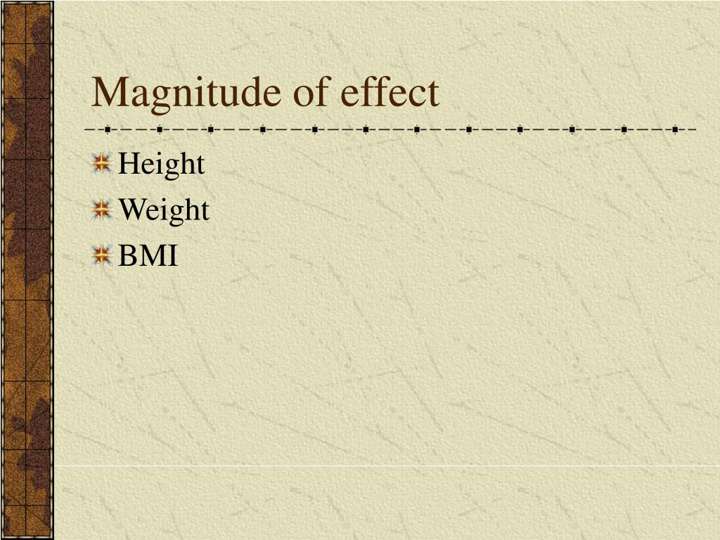 Magnitude of effect