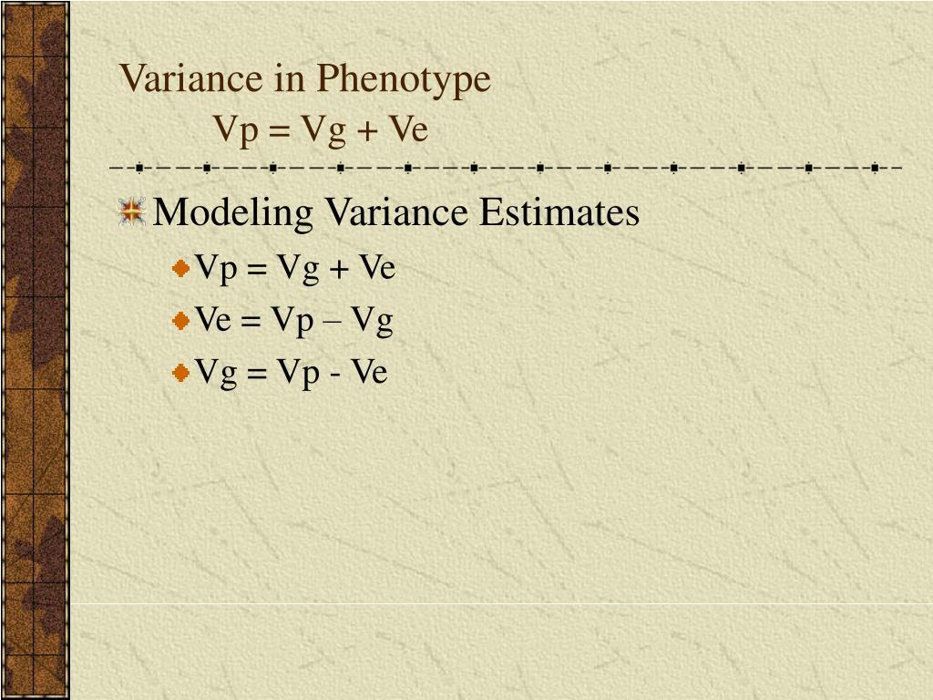Variance in Phenotype