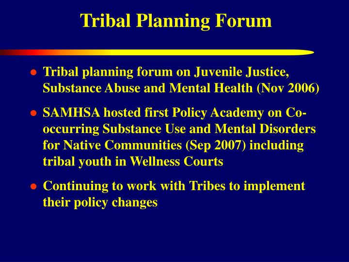 Tribal Planning Forum