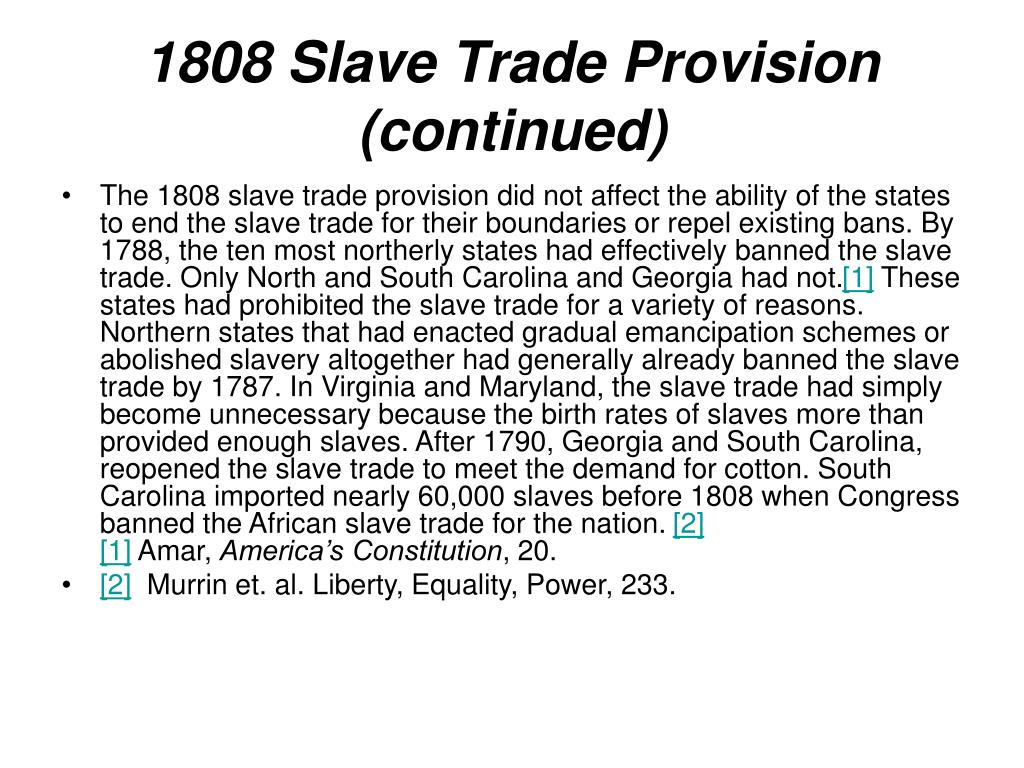 1808 Slave Trade Provision (continued)
