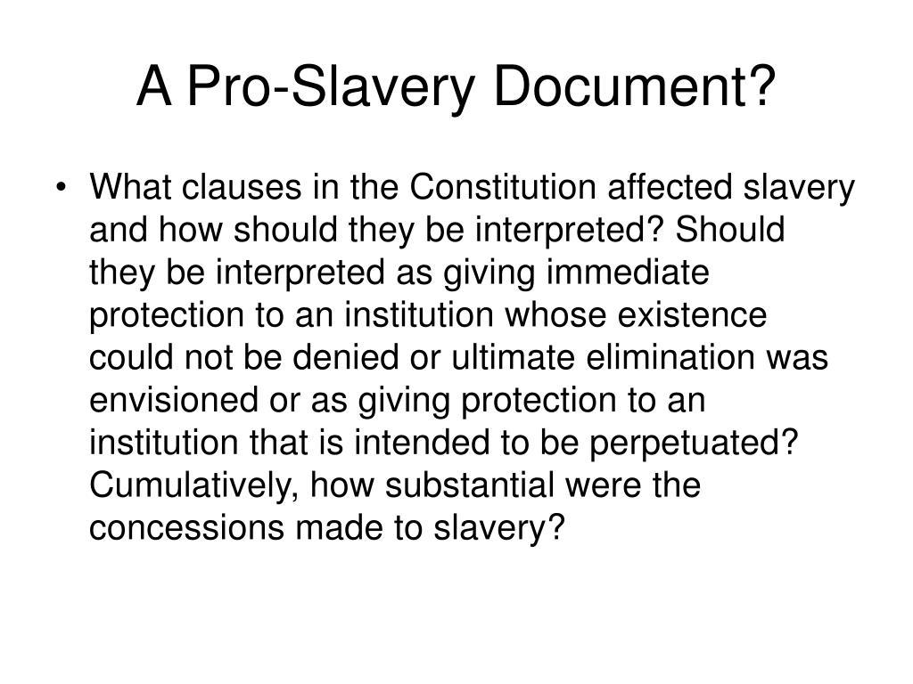 A Pro-Slavery Document?