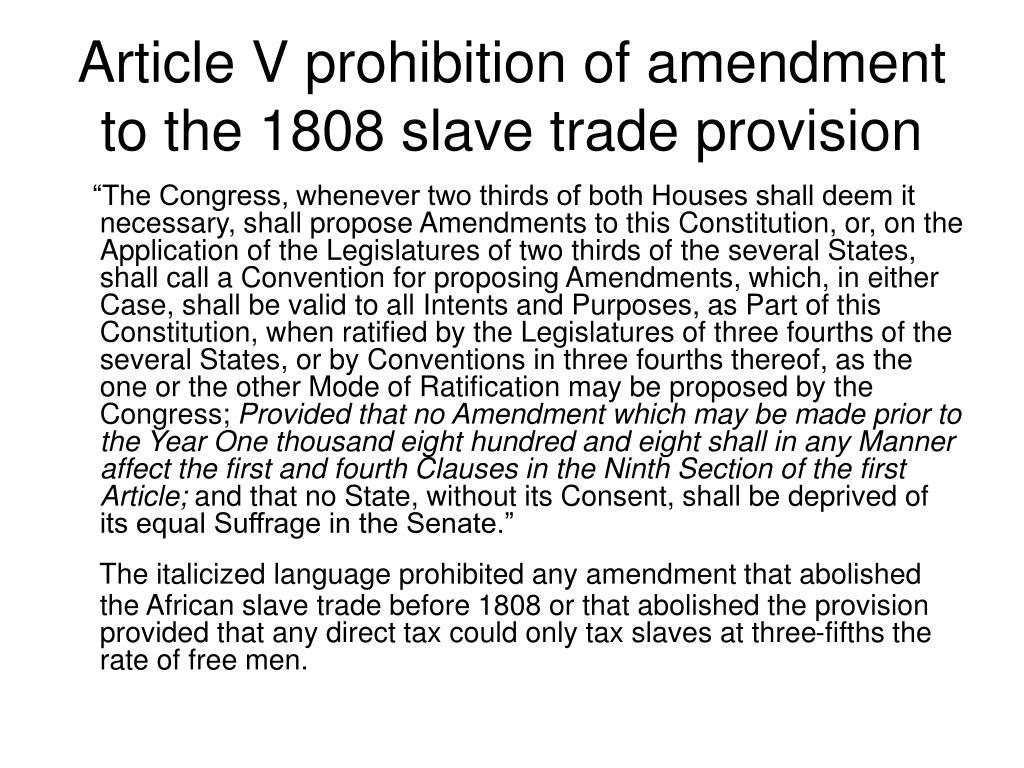 Article V prohibition of amendment to the 1808 slave trade provision