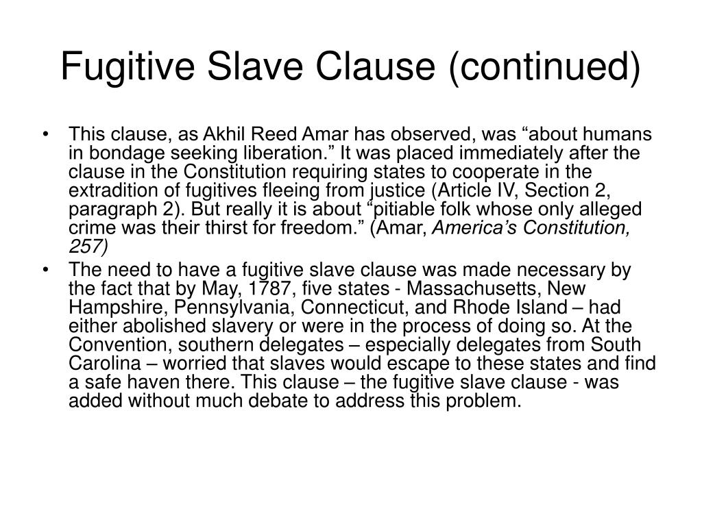 Fugitive Slave Clause (continued)