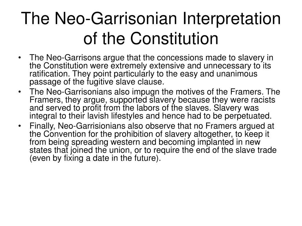 The Neo-Garrisonian Interpretation of the Constitution