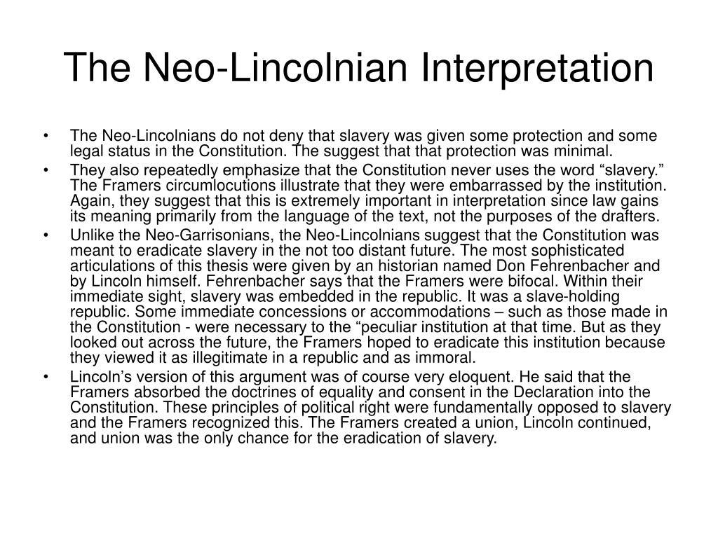 The Neo-Lincolnian Interpretation