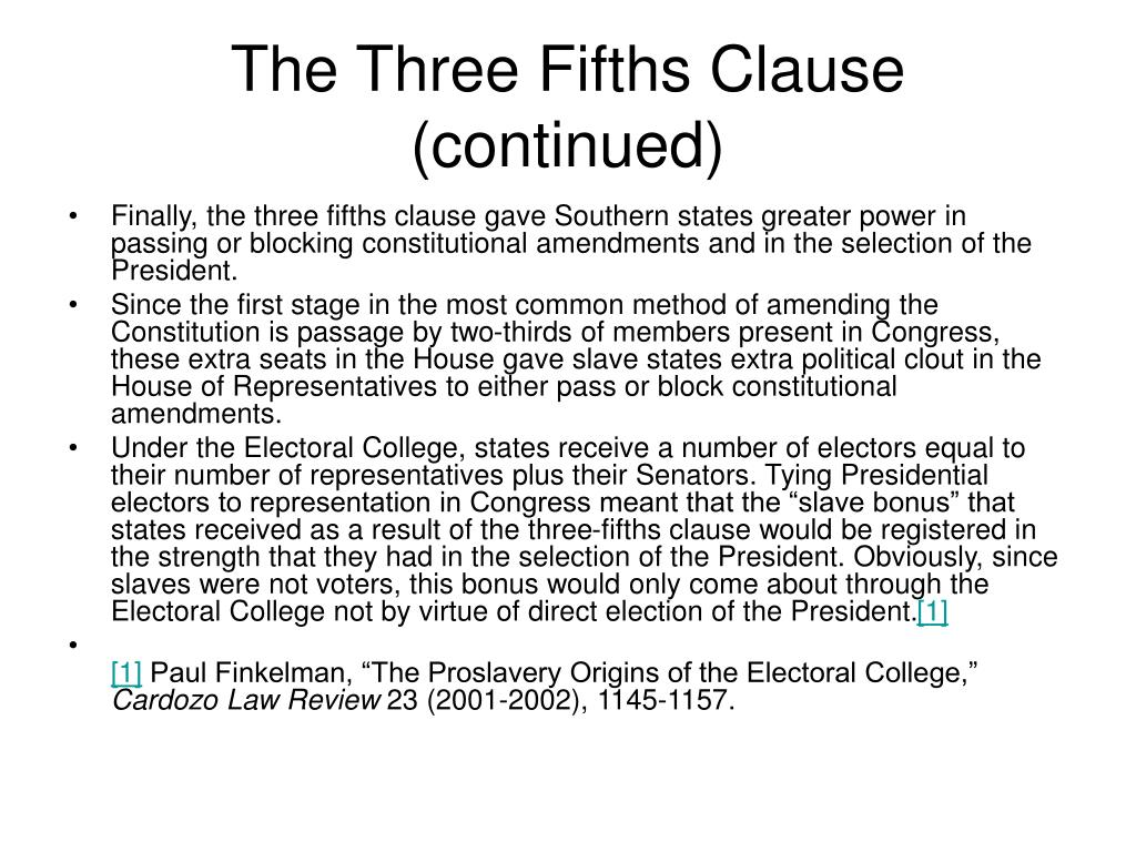 The Three Fifths Clause (continued)