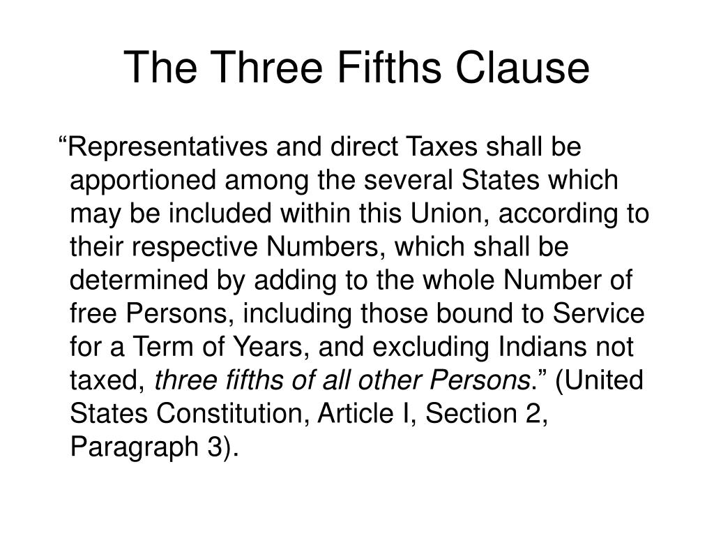 The Three Fifths Clause