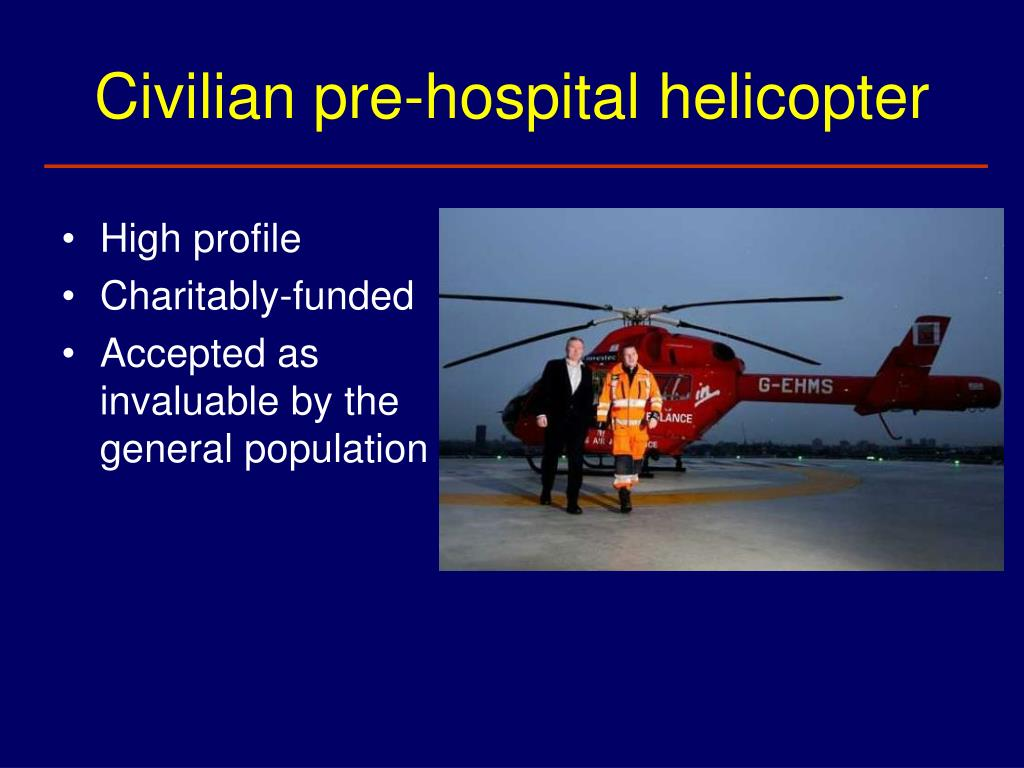 Civilian pre-hospital helicopter