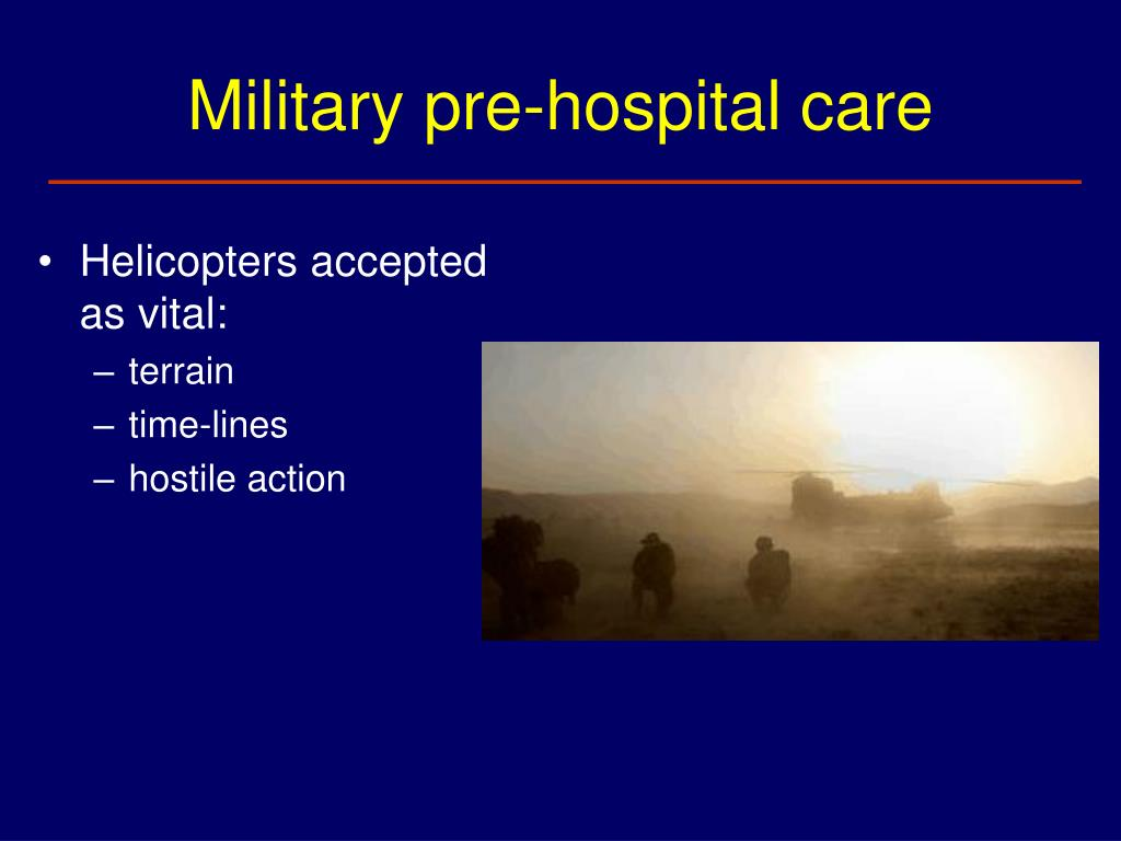 Military pre-hospital care