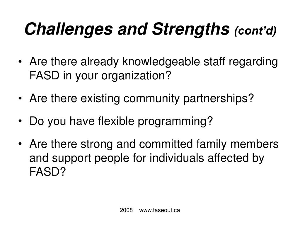 Challenges and Strengths