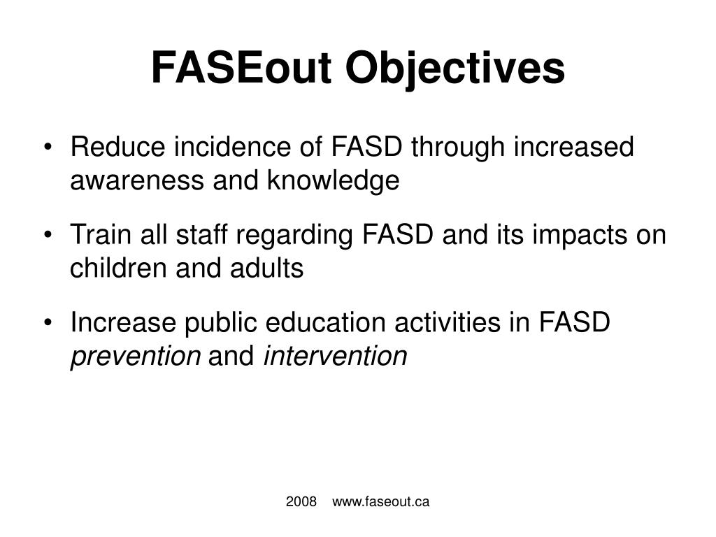 FASEout Objectives