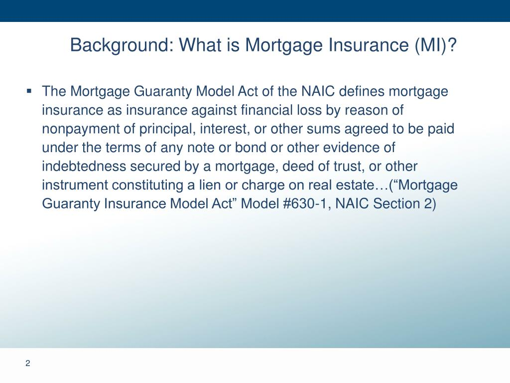 Background: What is Mortgage Insurance (MI)?