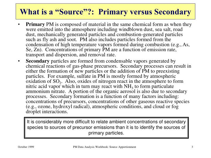 What is a source primary versus secondary