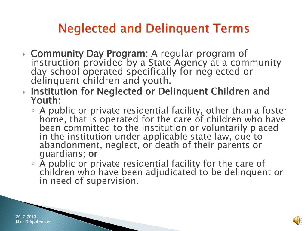 Neglected and Delinquent Terms