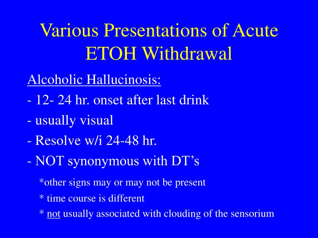 Various Presentations of Acute ETOH Withdrawal