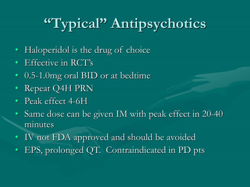 """Typical"" Antipsychotics"