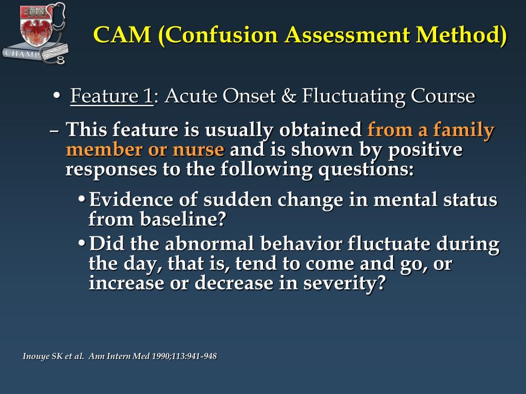 CAM (Confusion Assessment Method)
